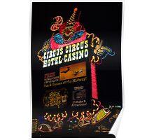 Circus Circus Neon Sign at Night Poster