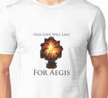 Love will last for Aegis - Dota2 Unisex T-Shirt