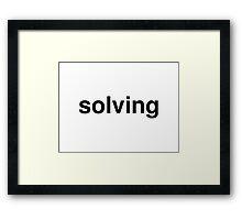 solving Framed Print