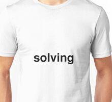 solving Unisex T-Shirt