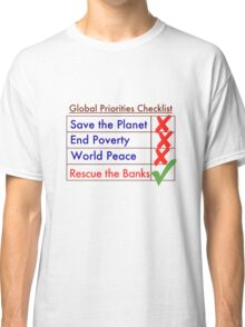 Global Priorities Checklist Classic T-Shirt