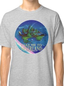 Take Me to Neverland Classic T-Shirt