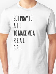 Make Me A Real Girl, Prince Johnny Unisex T-Shirt