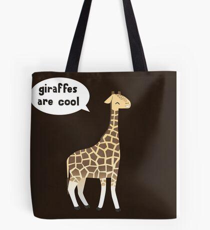 Giraffes are cool Tote Bag