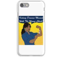 Kidney Disease Has Met Its Match! iPhone Case/Skin