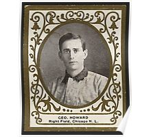 Benjamin K Edwards Collection Geo Howard Chicago Cubs baseball card portrait Poster