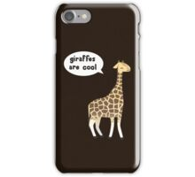 Giraffes are cool iPhone Case/Skin