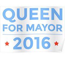 Queen for Mayor - 2016 Poster