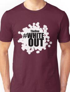 #Whiteout Unisex T-Shirt