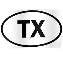 Texas - TX - oval sticker and more Poster