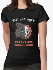 Schrödinger - DEAD/ALIVE World Tour Womens Fitted T-Shirt