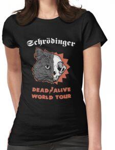 Schrödinger - DEAD/ALIVE World Tour Womens Fitted T-Shirt