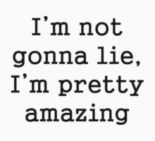 I'm Amazing by nativeminnow
