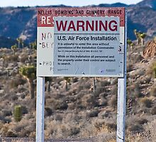 Air Force Warning Sign Area 51 by Henry Plumley