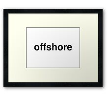 offshore Framed Print