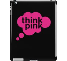 Think Pink II iPad Case/Skin