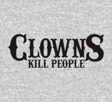CLOWNS KILL PEOPLE by mcdba