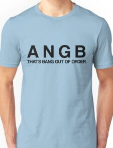 Bang Out Of Order! - Black Unisex T-Shirt