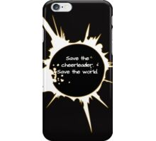 "Heroes- ""Save the cheerleader. Save the world."" iPhone Case/Skin"