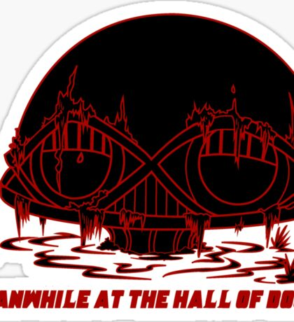 Meanwhile at the Legion of Doom Sticker