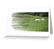 Zingers Challenge Winners Banner Entry Greeting Card