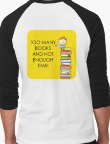 Too Many Books! Men's Baseball ¾ T-Shirt