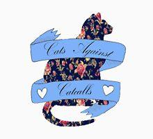 Cats Against Catcalls Unisex T-Shirt