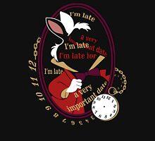 I'm late Unisex T-Shirt