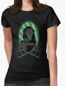 Long Live the King Womens Fitted T-Shirt