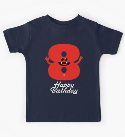 HAPPY BIRTHDAY 8 Kids Tee