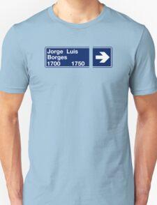 Calle Jorge Luis Borges, Street Sign, Buenos Aires, Argentina Unisex T-Shirt