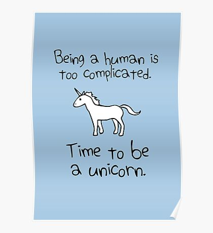 Time To Be A Unicorn Poster