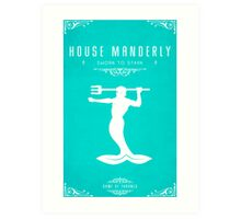 House Manderly Art Print