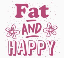 FAT and HAPPY One Piece - Short Sleeve