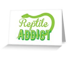 Reptile Addict (with snake) Greeting Card