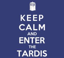 Keep Calm And Enter The Tardis