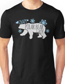 Crazy Polar Bear Lady Unisex T-Shirt