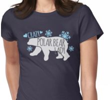 Crazy Polar Bear Lady Womens Fitted T-Shirt