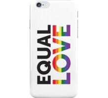 Equal Love iphone 4 Case iPhone Case/Skin