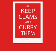 Keep Clams and Curry Them Unisex T-Shirt
