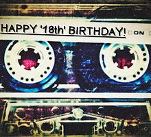 Card - Happy 18th Birthday (Mixtape) by Justin Ashleigh Jones