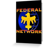 Federal Network: Do You Want to Know More? Greeting Card