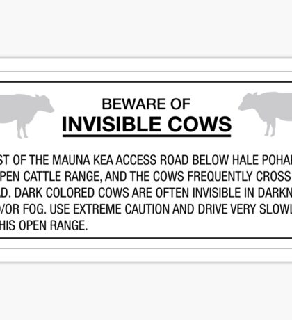 Beware of Invisible Cows, Sign, Hawaii, US Sticker