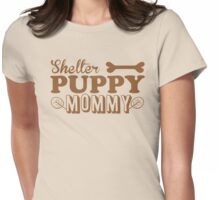 Shelter PUPPY mommy Womens Fitted T-Shirt
