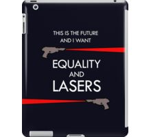 Equality and Lasers (White design) iPad Case/Skin
