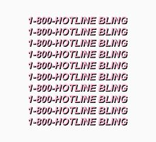 1-800-HOTLINE BLING Unisex T-Shirt