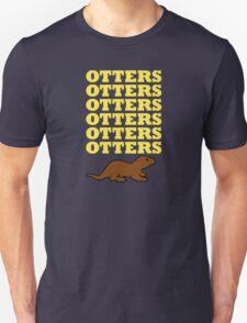 OTTERS OTTERS OTTERS T-Shirt