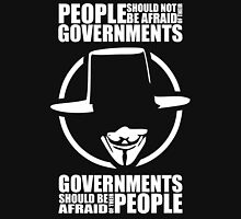People Should Not Be Afraid of Their Governments Unisex T-Shirt