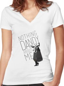 Nothing Dandy About Me Women's Fitted V-Neck T-Shirt