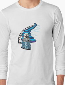 The Stairs Never Bothered Me Anyway Long Sleeve T-Shirt